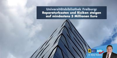 Universitätsbibliothek Freiburg: Reparaturkosten und Risiken steigen