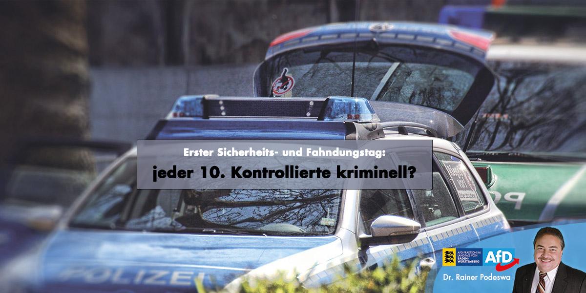 Erster Sicherheits- und Fahndungstag: jeder 10. Kontrollierte kriminell?