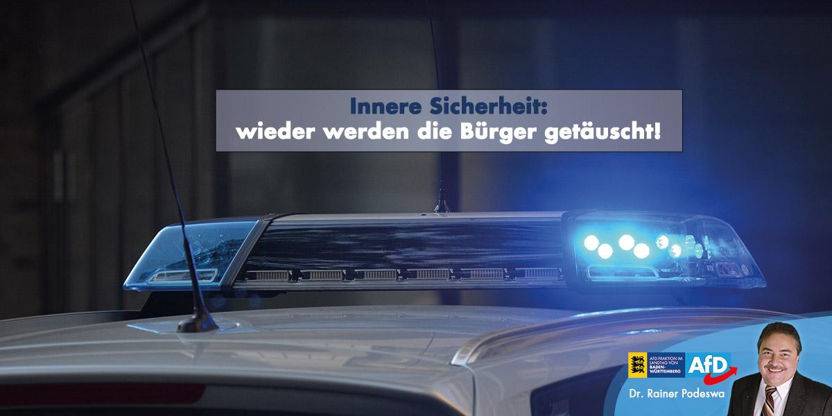 Innere Sicherheit: wieder werden die Bürger getäuscht!