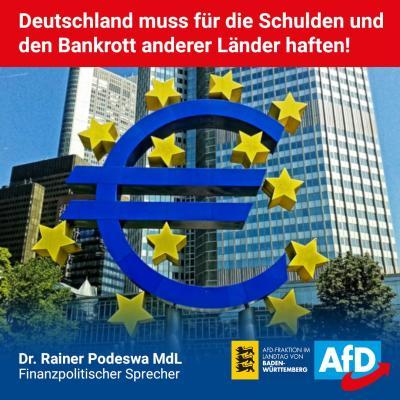 Deutschland muss für die Schulden und den Bankrott anderer Länder haften