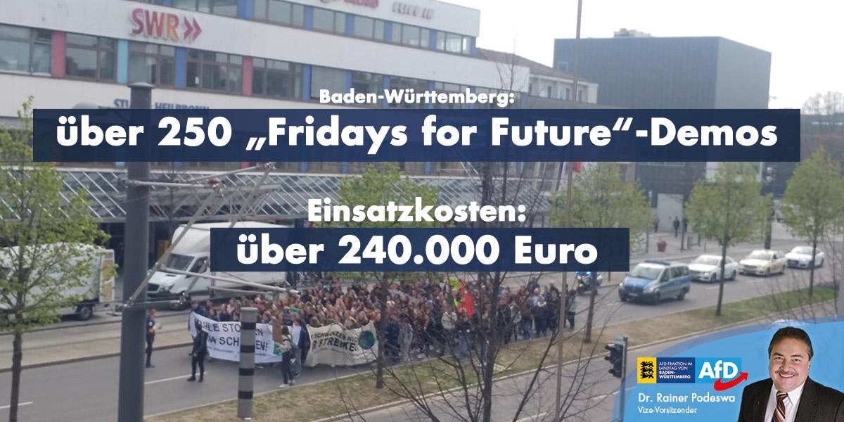 Fridays for Future: 250x für über 240.000 Euro Einsatzkosten