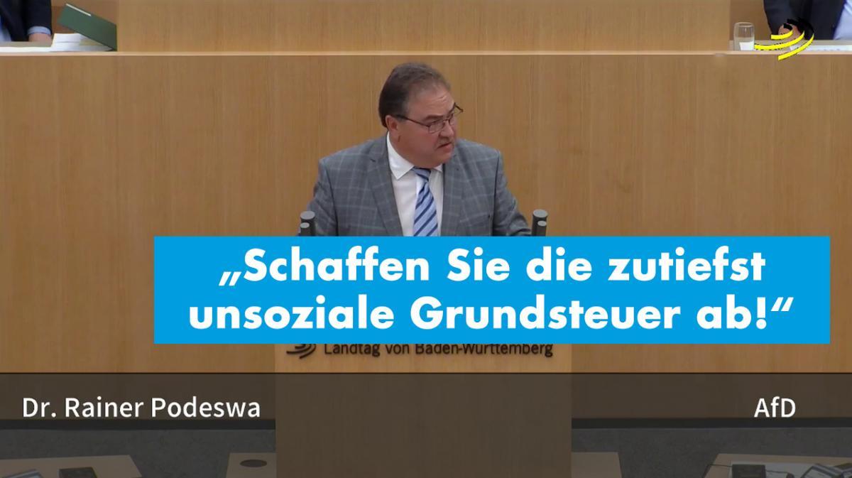 """Dr. Rainer Podeswa: """"Schaffen Sie die zutiefst unsoziale Grundsteuer ab!"""""""