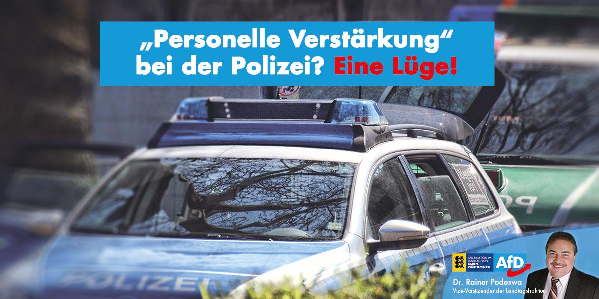 Angebliche personelle Verstärkung bei der Polizei ist eine Lüge!