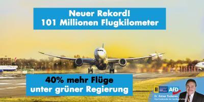 Neuer Rekord: 40% mehr Flüge unter grüner Landesregierung!