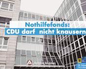 CDU-Regierung darf beim Nothilfefonds nicht knausern!