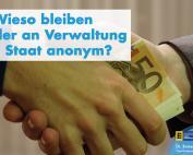 Dr. Rainer Podeswa: Wieso bleiben Spender an Verwaltung und Staat anonym?