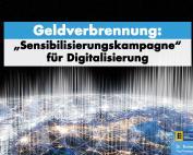 """Dr. Rainer Podeswa: """"Sensibilisierungskampagne"""" für Digitalisierung ist Geldverbrennung"""