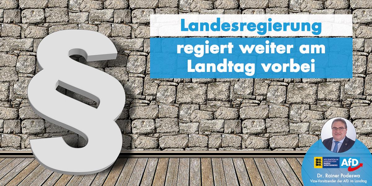 Dr. Rainer Podeswa: Landesregierung regiert weiter am Landtag vorbei