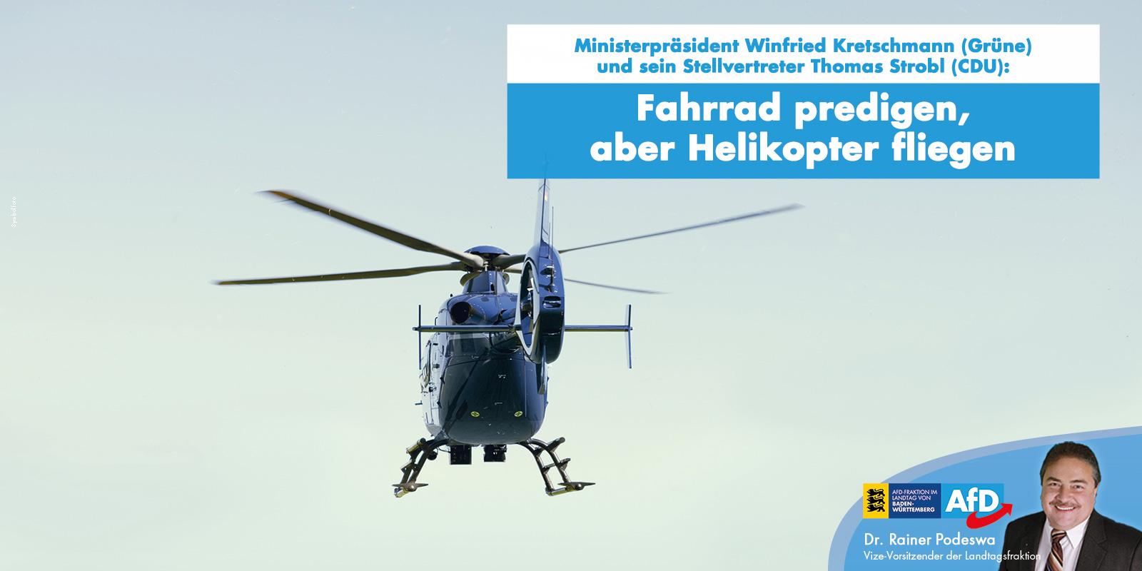 Dr. Rainer Podeswa: Fahrrad predigen, aber Helikopter fliegen