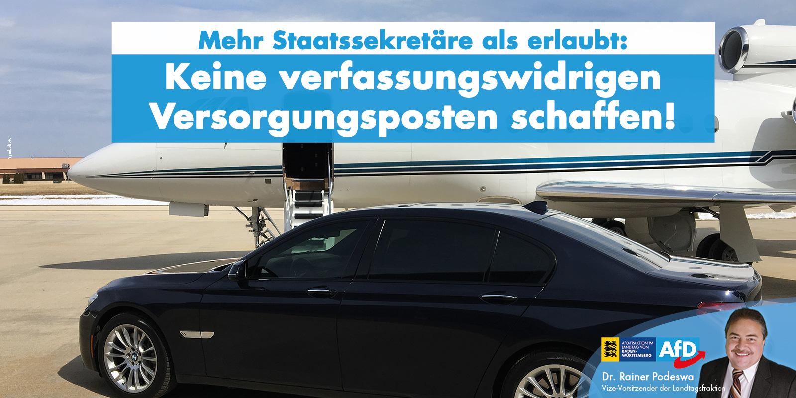 Dr. Rainer Podeswa: keine verfassungswidrigen Staatssekretär-Versorgungsposten schaffen!