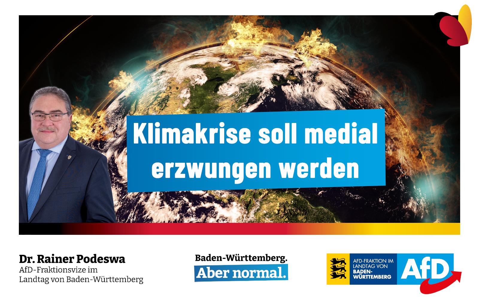 Dr. Rainer Podeswa: Klimakrise soll medial erzwungen werden