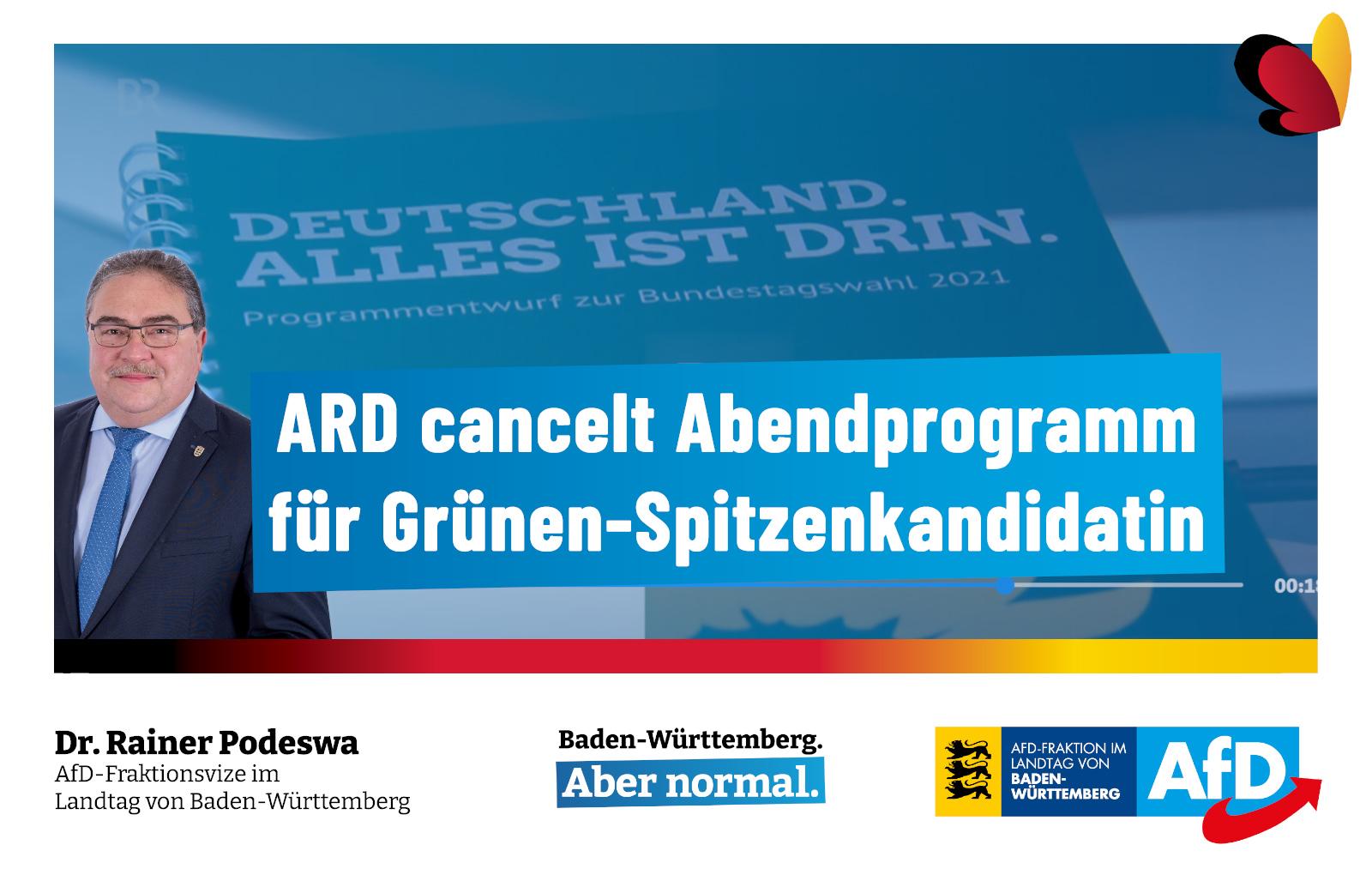 Dr. Rainer Podeswa: ARD erniedrigt sich zu Grünen-Sprachrohr