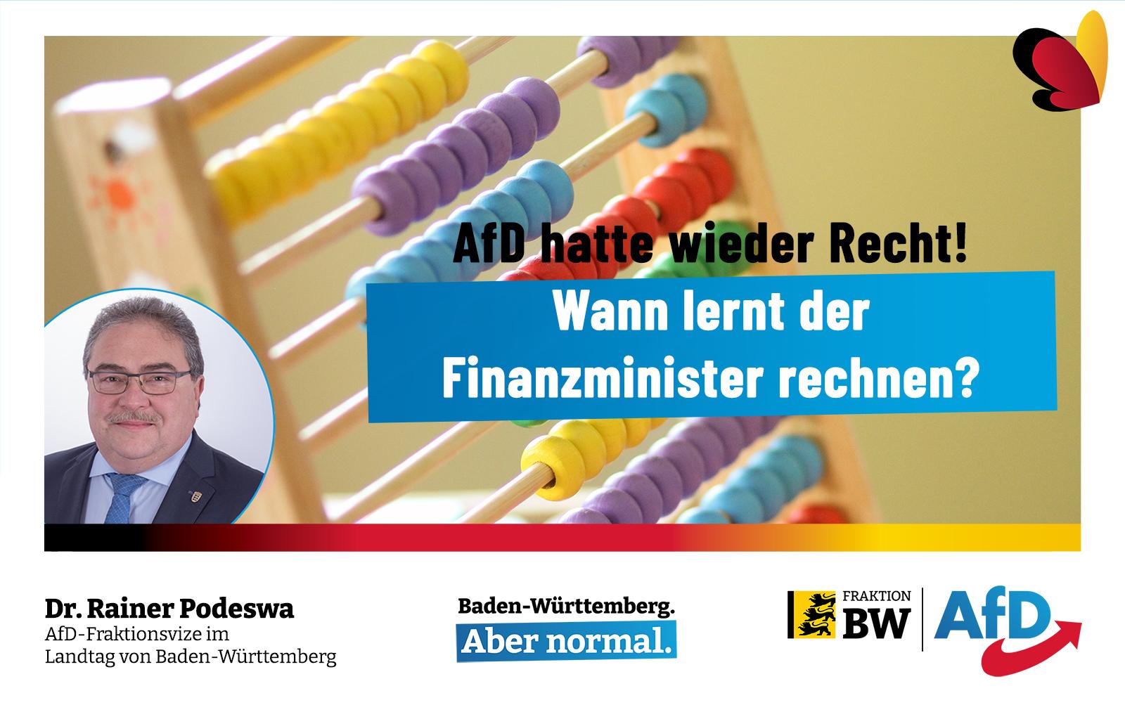 Dr. Rainer Podeswa: Wann lernt der Finanzminister rechnen?