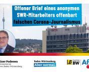 Dr. Rainer Podeswa: Offener SWR-Brief offenbart falschen Corona-Journalismus